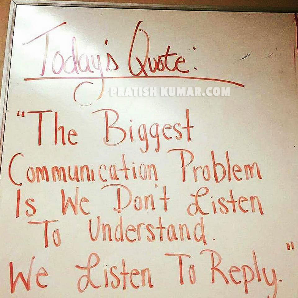 Communication Problem - Quote by Pratish